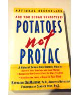 Potatoes Not Prozac paperback - $7.50