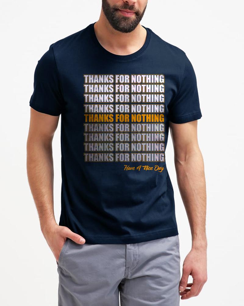 Thanks For Nothing Funny Novelty Men Black T-Shirt