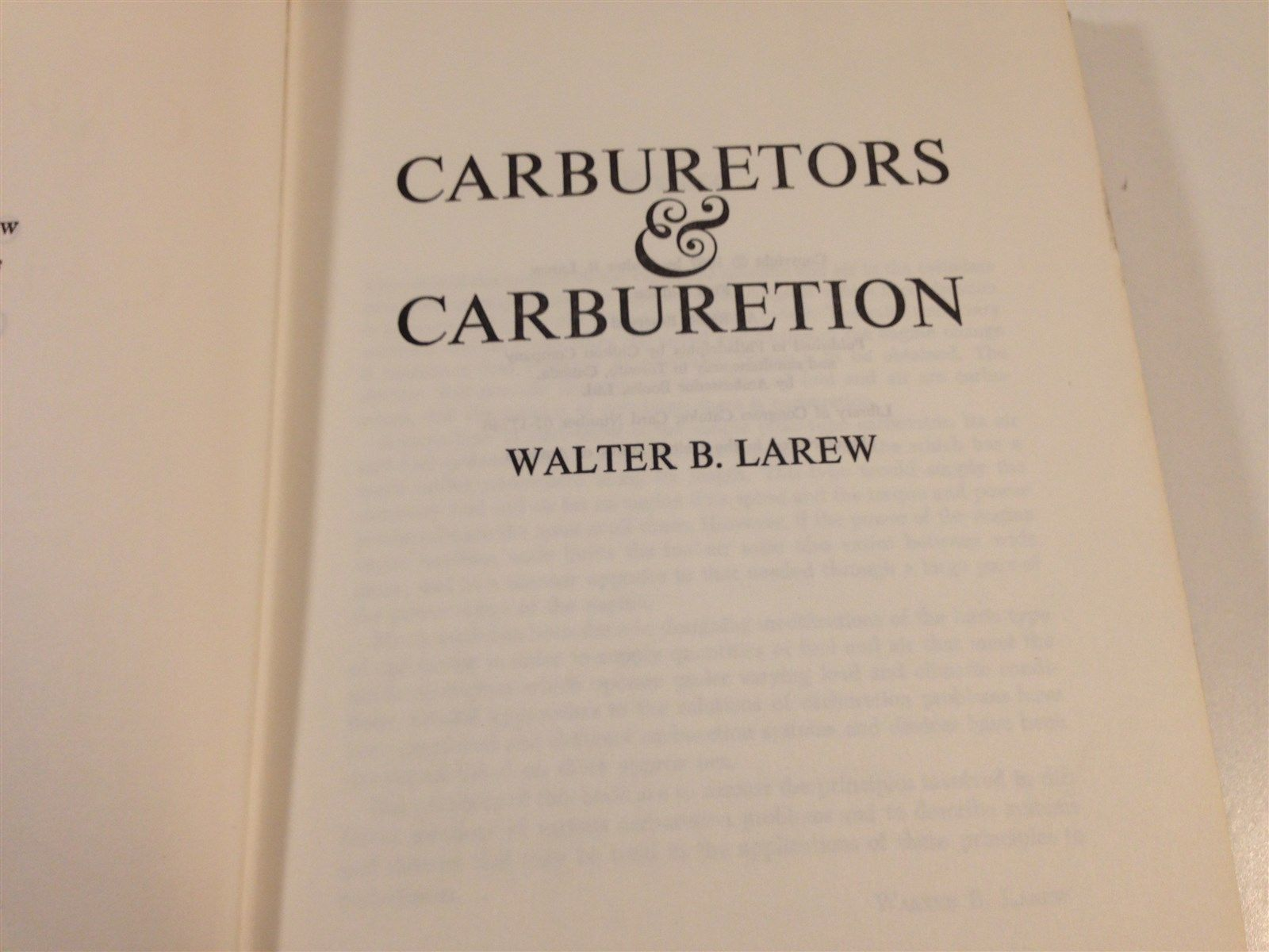 1967 Carburetors & Carburetion - Walter Larew First Edition Hardback Illustrated