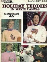 Leisure Arts 2011 Holiday Teddies in Waste Canvas 9 Different Designs X ... - $4.99