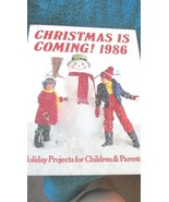 Christmas Is Coming! 1986.Holiday Projects for ... - $7.99
