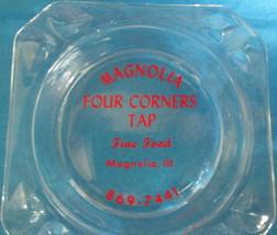 Magnolia Four Corners Tap Ashtray Magnolia, IL  - $3.00