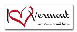 Vermont I Love Heart Vermont My Home Heavy Duty Car Truck Magnet - $5.99