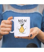 Mom You're Pearfect Cute Mug Gift For Mother's  Day or Christmas Present... - $14.99