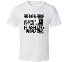 Photographers Flash People Unisex T-Shirt Funny Cute Novelty Clothing Sh... - £8.41 GBP+