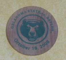 2008 OSU OKLAHOMA STATE vs BAYLOR WOODEN NICKEL STUDENT UNION WOOD COIN ... - $20.08