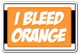 I BLEED ORANGE Novelty Sign syracuse basketball... - $7.90