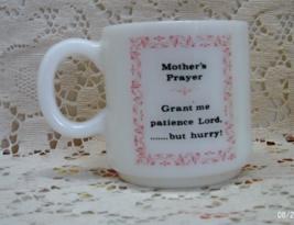 Vintage Milk Glass Mug MOTHER'S PRAYER Coffee Mug // Novelty Cup - $6.00