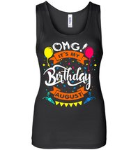 OMG! It's My Birthday Gifts for Kids Born August Tank - $29.21 CAD+