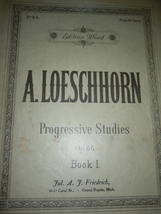 Vintage Edition Wood A. Loeschhorn Progressive Studies Music Book  - $8.99