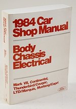 1984 Ford Shop Manual Body Chassis Electrical Mark VII, Continental, Thunderb... - $39.55