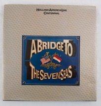 A bridge to the seven seas [Jan 01, 1973] Schaap, Dick - $8.86