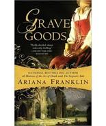 Grave Goods Ariana Franklin Mistress of the Art of Death #3 Lrg Ppbk - $5.00