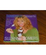 Suzanne Somers Desserts Cookbook - $6.97