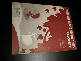 Sheet Music When Leaves Bid The Trees Goodbye Dorothy Lamour Dreamer Son... - $8.99