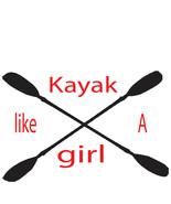 Kayak like a girl vinyl decal graphic UV resistant custom made summertim... - £6.14 GBP