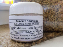 "Organic Mature Skin ""Gracefully Green"" Exfoliate Facial  Scrub - $6.00"