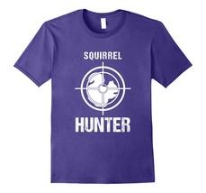 Dog Fashion - Squirrel Hunter - Hunting - Funny Hunter Shirt Men - $19.95+