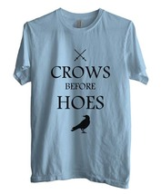 Crows Before Hoes Game Of Thrones Men Tee S To 3 Xl Light Blue - $18.00
