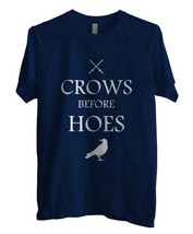 Crows Before Hoes Game of Thrones Men Tee S to 3XL NAVY - $18.00