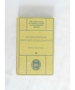Washington And His Colleagues – The Chronicles Of America Series - HC Book - $10.00