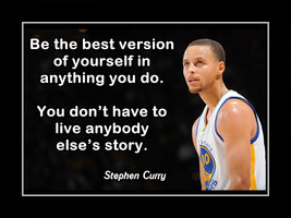 Basketball Motivation Quote Poster Stephen Curry Be Best Version Of Your