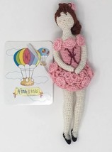 Ballerina Handmade Crocheted Knit Doll Stuffed Toy Size 8 Inches NWT - $17.75