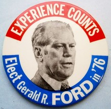 EXPERIENCE COUNTS...FORD in '76  3 1/2 in. Pinback Button, vintage - $14.25