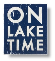 Lake Rustic Sign  'On Lake Time'  Rustic Wooden Sign Approx  8 x 9  Item... - $24.00