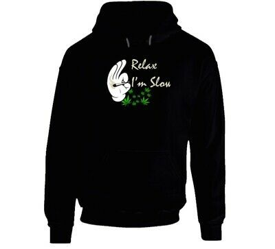 Relax I'm  Slow 420 Canna Hoodie