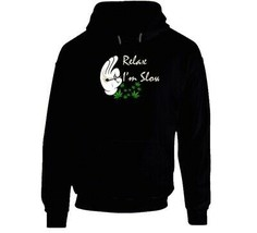 Relax I'm  Slow 420 Canna Hoodie image 1