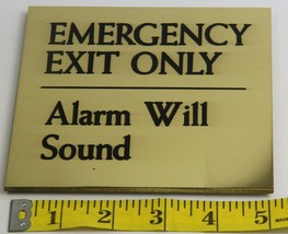Emergency Exit Only - Alarm Will Sound - Brass Sign - $25.00