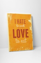 """Vintage Sign I Hate To Cook Love To Eat Stretched Canvas Wall Art 20x16, 30""""x20"""" - $42.52+"""
