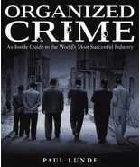Organized Crime: An Inside Guide to the World's Most Successful Industry... - $29.65
