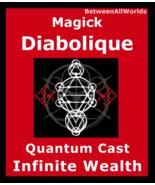 Magick Diabolique Ritual Infinite Wealth Prosperity Money Betweenallworl... - $200.00