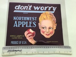 Dont Worry  Brand Vintage American Apples  Advertising  Crate Label Ref ... - $16.22