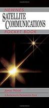 Newnes Satellite Communications Pocket Book WOOD, JAMES - $270.27