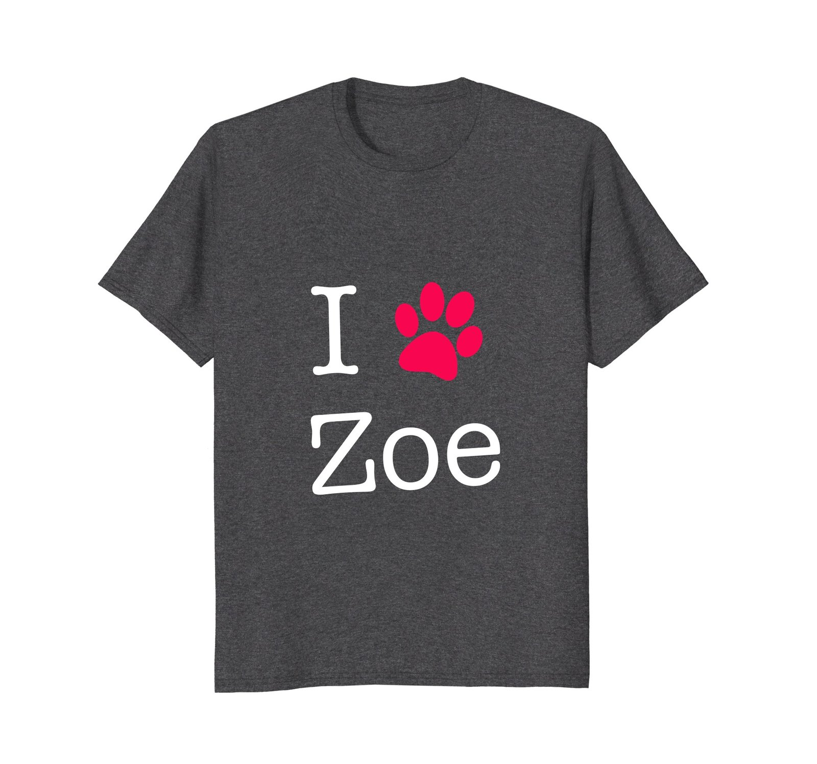 I Love Zoe Dog Name T-Shirt Gift Shirt For Dog Lovers