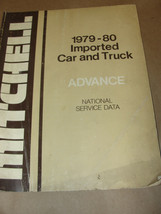 MITCHELL 1979-80 IMPORTED CAR & TRUCK ADVANCE NATIONAL SERVICE DATA - $7.99
