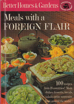 Vintage Better Homes and Gardens Meals with a Foreign Flair 1963 Hardcover C5 - $3.79