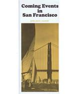 ORIGINAL Vintage 1967 San Francisco Coming Events Brochure Tourism Travel - $12.19