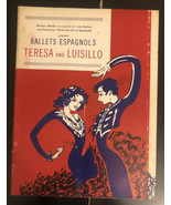 Ballets Espagnols Teresa And Luisillo - $29.70