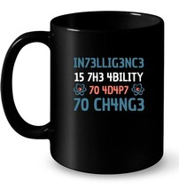 Intelligence Is The Ability To Adapt To Change Funny Tee Gift Coffee Mug - $13.99+