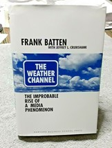 Weather Channel Improbable Rise Of A Media Phenomenon Hardback Book  - $3.95