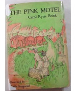The Pink Motel Carol Ryrie Brink 1st Edition hcdj illustrated Sheila Gre... - $40.00