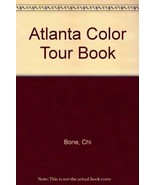 Atlanta Color Tour Book Bone, Chi - $15.00