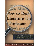 How to Read Literature Like a Professor: A Lively and Entertaining Guide... - $11.87