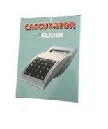 Mini Glider Calculator - $4.84