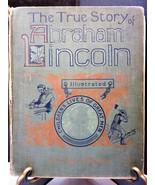 Vintage 1896 Lothrop Publish The True Story of Abraham Lincoln Elbridge ... - $69.25