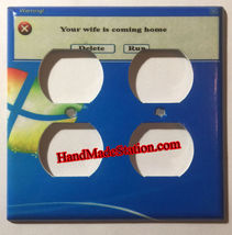 Windows warning Wife coming home Delete or Run Light Switch Outlet Cover Plate H image 2